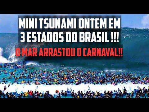 Mini Tsunami em 3 Estados do Brasil, o Mar Arrastou o Carnaval!!