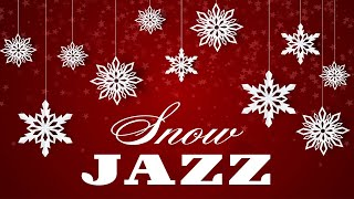 Snow JAZZ - Magical Winter Music - Winter JAZZ