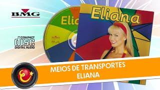 Meios de Transportes - Eliana