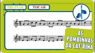 2 - As pombinhas da Cat'rina | Tocar | Vamos Tocar... Flauta de Bisel