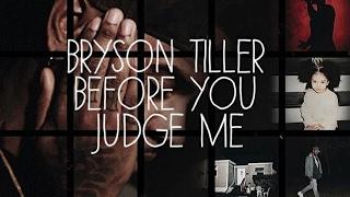 Bryson Tiller - Before you Judge me (Song Reaction)