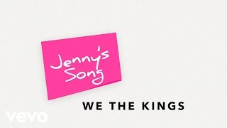 We The Kings - Jenny's Song (Lyric Video)