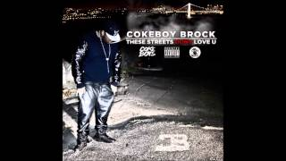 "Coke Boy Brock - ""Riding Clean"" Ft Cheeze (These Streets Don't Love U)"