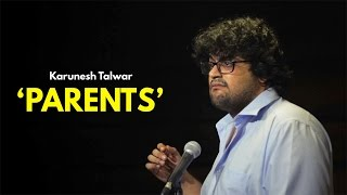 Parents | Stand-up Comedy by Karunesh Talwar