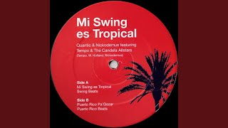 Mi Swing Es Tropical (feat. Tempo & The Candela Allstars)