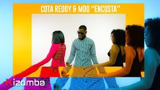 Cota Reddy & MDO - Encosta | Official Video