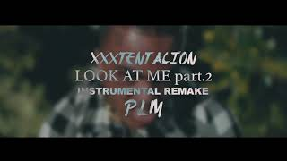 XXXTENTACION - Riot/ Look at me part 2 (Instrumental remake)