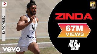 Zinda Lyric Video - Bhaag Milkha Bhaag|Farhan Akhtar|Siddharth Mahadevan|Prasoon Joshi