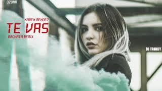 Ozuna - Te Vas (Cover) DJ Tronky Bachata Remix