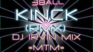 Kinck-(Rmx)-(PrivateMix)-Dj Irvin Mix Azcapotzalco Mexico-(MTM)