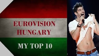 Hungary in Eurovision - My Top 10 [2000 - 2016]