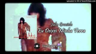 Julia Graciela - Eu Deixei Minha Terra
