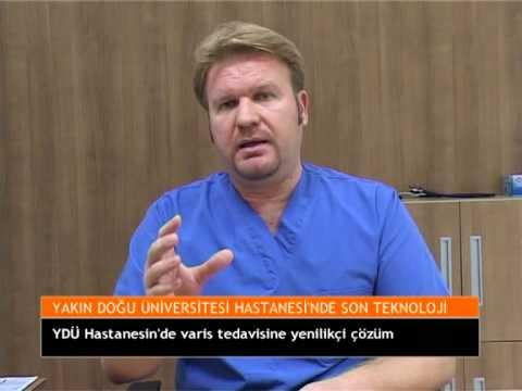 Yakın Doğu Üniversitesi Hastanesi'nde Varis Tedavisi'ne Laser'le Çözüm