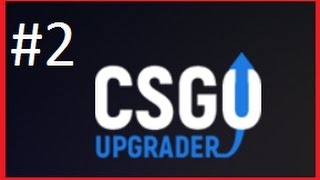 Csgoupgrader odc.2 - WATER ELEMENTAL?!