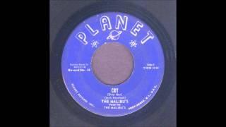 The Malibu's - Cry (Over Her) - Garage 45