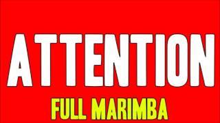 Charlie Puth - Attention (Marimba Remix)