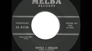 Tokens (feat Neil Sedaka) - While I Dream - Great Mid Tempo Doo Wop