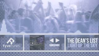 The Dean's List - Light Up The Sky