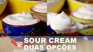 Como fazer sour cream - RECEITA SEM CARNE