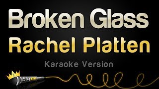 Rachel Platten - Broken Glass (Karaoke Version)