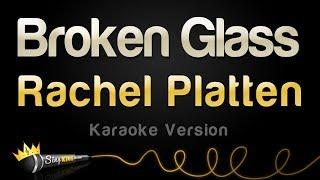Rachel Platten - Broken Glass (Karaoke Version)