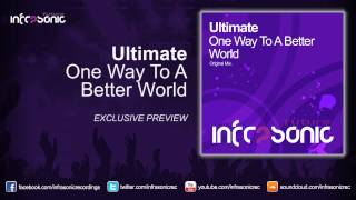 Ultimate - One Way To A Better World (Exclusive Preview)