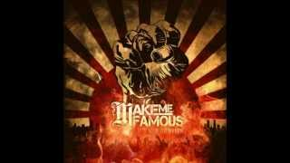 Make Me Famous - We Know It's Real Backwards