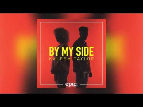 Kaleem Taylor - By My Side