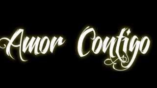 JhonFor - Amor ConTiGo + Letra