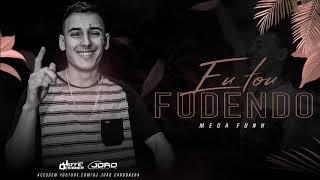 MEGAFUNK EU TÔ FUDENDO (DJ JOÃO CARBONERA)