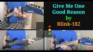 Give Me One Good Reason by Blink-182 (Instrumental Guitar Arrangement)