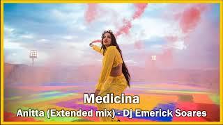 Medicina - Anitta (Extended mix) - Dj Emerick Soares