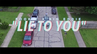 """""""LIED TO YOU"""" - POOKIE x BIG EDDIE (Official Music Video) - Shot By AIRBORNFILMZ"""