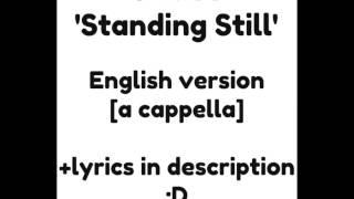 U-KISS (유키스) - Standing Still [ENGLISH COVER] +Lyrics in description!