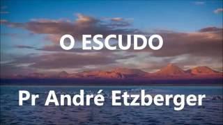 O Escudo (Cover) - Pr André Etzberger