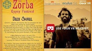 360 VR Life Footage Zorba Festival 2019 Dudi Shaul