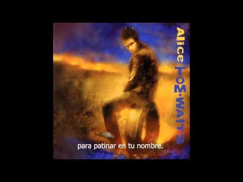 Alice En Espanol de Tom Waits Letra y Video