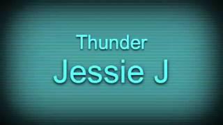 Thunder- Jessie J (sped up)