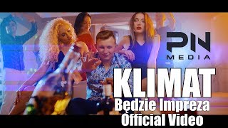 Klimat - Będzie impreza (Official Video) Disco Polo 2017