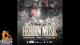 Mob Jr ft. Fed-X & Husalah - Heroin Music [Thizzler.com Exclusive]