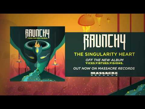 raunchy-the-singularity-heart-raunchyofficial