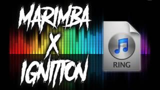 Marimba x Ignition (Ringtone Mix)