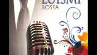 Luismi Bossa - O tu O Ninguna