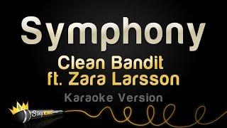 Clean Bandit ft. Zara Larsson - Symphony (Karaoke Version)