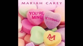 Mariah Carey   You're Mine Eternal Audio