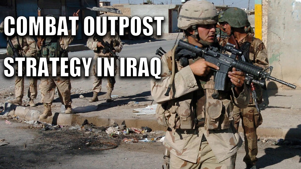 How was the 'Combat Outpost' Strategy Created in Iraq?