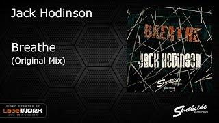 Jack Hodinson - Breathe [Southside Recordings]
