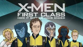 How X-Men: First Class Should Have Ended