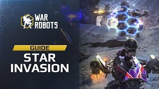 War Robots NEW EVENT guide 🔥 STAR INVASION WHAT'S IN IT? 🎉 new event tasks, crazy Skirmish & more!