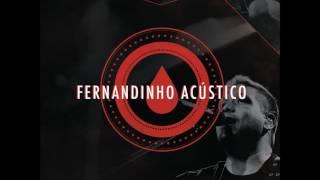 01 | Tudo o Que Eu Quero | Fernandinho | CD Acústico